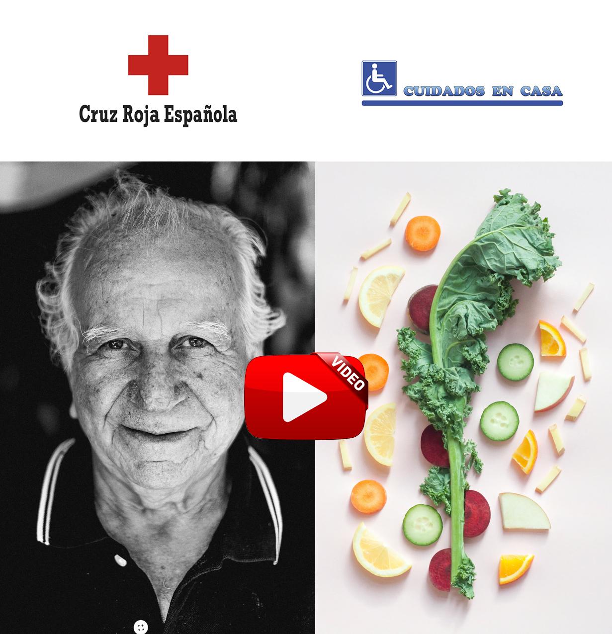 Consejos para Cuidadores y Alimentación según Cruz Roja Española Videos